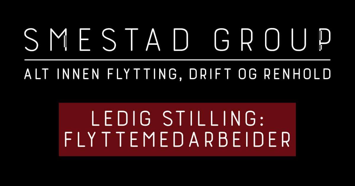 Smestad Group - Ledig stilling flyttemedarbeider